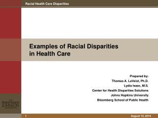 Examples of Racial Disparities  in Health Care