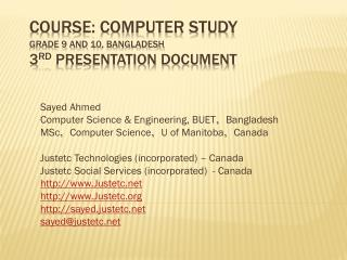 Course: Computer Study Grade 9 and 10 , Bangladesh 3 rd  presentation document