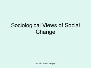 Sociological Views of Social Change