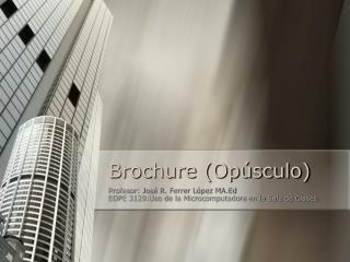Brochure (Op�sculo)
