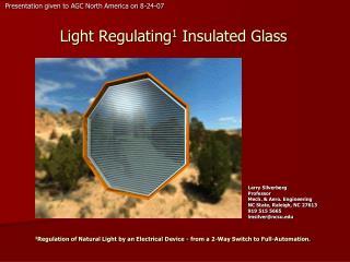 Light Regulating 1  Insulated Glass