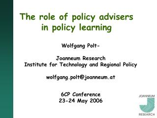 The role of policy advisers in policy learning