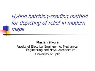 Hybrid hatching-shading method for depicting of relief in modern maps