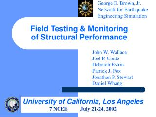 Field Testing & Monitoring of Structural Performance