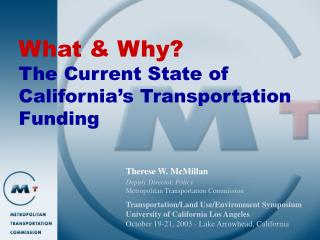 What & Why? The Current State of California's Transportation Funding