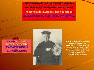MISSIONNAIRES DES SACR S C URS  DE J SUS ET DE MARIE MALLORCA Pastorale de jeunesse des vocations DELEGATION DE L AFRIQU