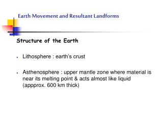 Earth Movement and Resultant Landforms