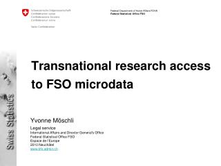 Transnational research access to FSO microdata
