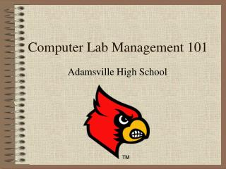 Computer Lab Management 101