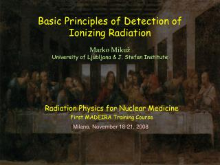 Basic Principles of Detection of Ionizing Radiation