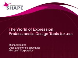 The World of Expression: Professionelle Design Tools f�r
