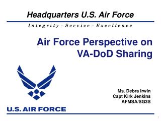 Air Force Perspective on  VA-DoD Sharing