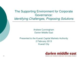 The Supporting Environment for Corporate Governance:  Identifying Challenges, Proposing Solutions