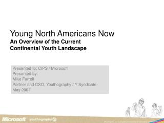Young North Americans Now An Overview of the Current  Continental Youth Landscape