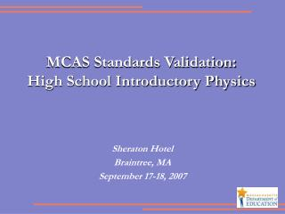 MCAS Standards Validation: High School Introductory Physics