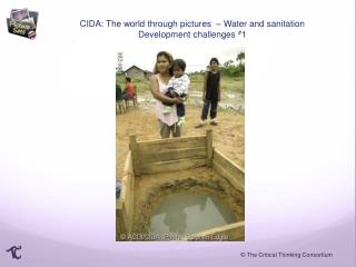 CIDA: The world through pictures  –  Water and sanitation Development challenges  # 1