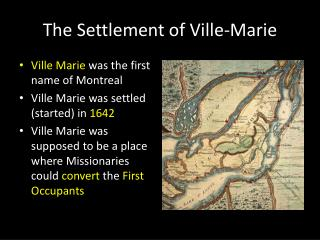 The Settlement of Ville-Marie