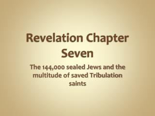 Revelation Chapter Seven
