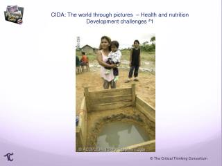 CIDA: The world through pictures  –  Health and nutrition Development challenges  # 1