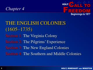THE ENGLISH COLONIES (1605–1735)