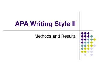APA Writing Style II