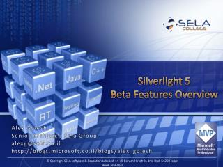 Silverlight 5 Beta Features Overview