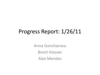 Progress Report: 1/26/11
