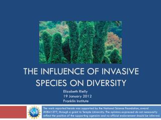 The Influence of Invasive species on diversity