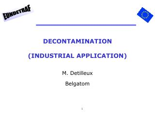 DECONTAMINATION (INDUSTRIAL APPLICATION)
