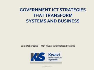 GOVERNMENT ICT STRATEGIES  THAT TRANSFORM  SYSTEMS AND BUSINESS