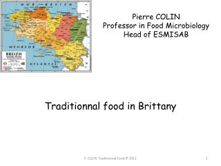Pierre COLIN Professor  in Food  Microbiology Head of ESMISAB