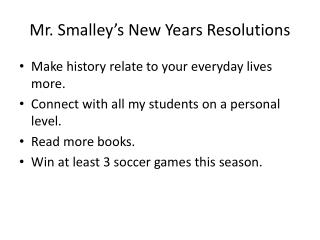Mr. Smalley's New Years Resolutions