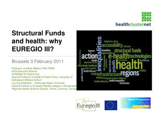 Structural Funds and health: why EUREGIO III?