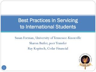 Best Practices in Servicing  to  International Students