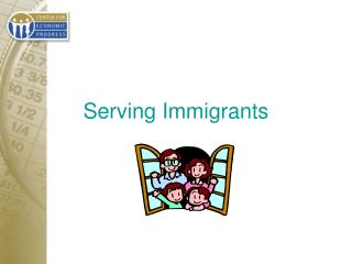 Serving Immigrants