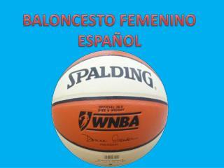 BALONCESTO FEMENINO ESPAÑOL