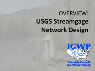 OVERVIEW: USGS Streamgage Network Design