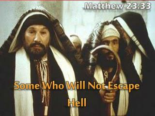 Some Who Will Not Escape Hell
