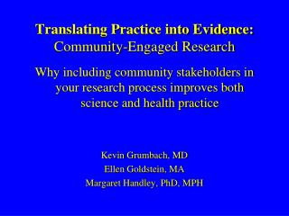 Translating Practice into Evidence:  Community-Engaged Research