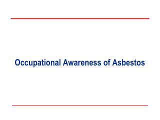 Occupational Awareness of Asbestos