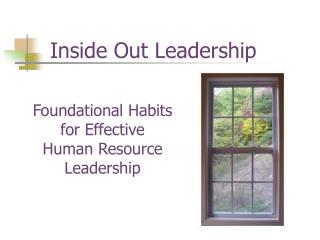 Foundational Habits  for Effective  Human Resource Leadership