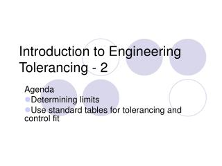 Introduction to Engineering Tolerancing - 2