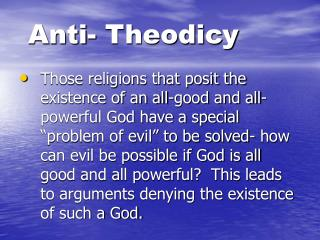 Anti- Theodicy