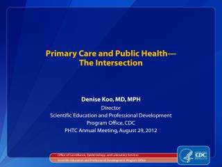Primary Care and Public Health— The Intersection