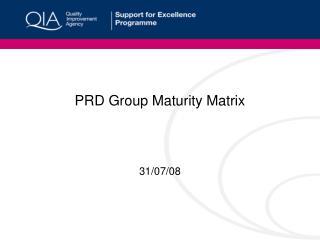 PRD Group Maturity Matrix