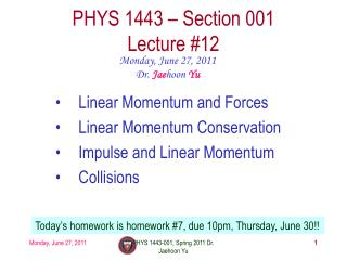 PHYS 1443 � Section 001 Lecture  #12
