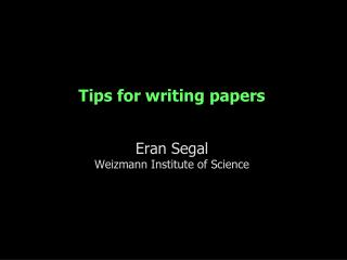 Tips for writing papers