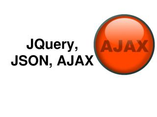 JQuery, JSON, AJAX