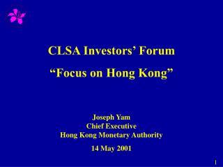"CLSA Investors' Forum ""Focus on Hong Kong"""