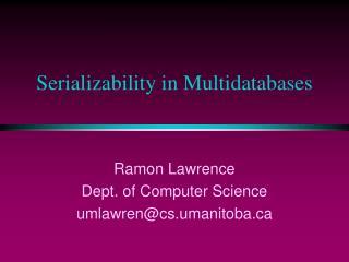 Serializability in Multidatabases